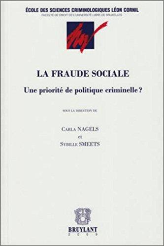 La Fraude sociale. Une priorité de politique criminelle?