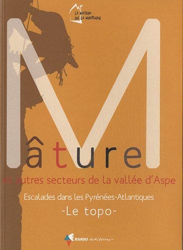 Mature / Autres Secteurs De La Vallee D'aspe 2012: Walking Guide