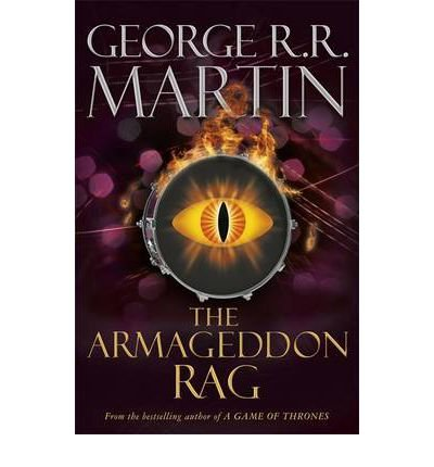 [(The Armageddon Rag)] [ By (author) George R. R. Martin ] [April, 2012]