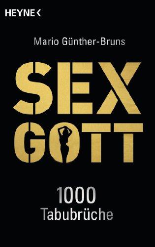Sexgott: 1.000 Tabubrüche