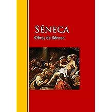 Obras de Séneca: Biblioteca de Grandes Escritores