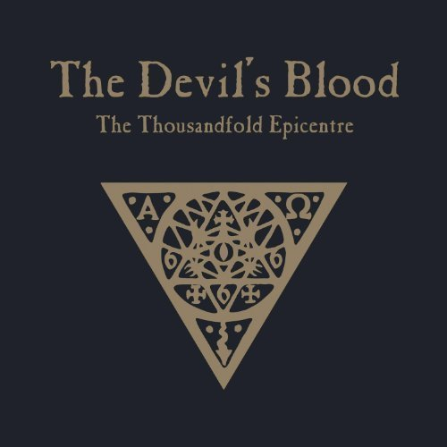 The Thousandfold Epicentre by Devil's Blood (2012-01-17)