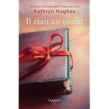 Il était un secret de Kathryn Hughes