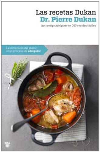 Las recetas de Dukan (OTROS NO FICCIÓN) por Pierre Dukan