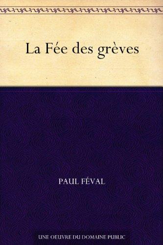 Couverture du livre La Fée des grèves