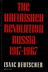 The Unfinished Revolution: Russia, 1917-67 (Galaxy Books)