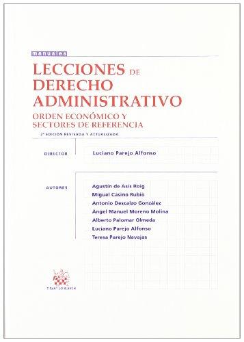 Lecciones de Derecho Administrativo . Orden económico y sectores de referencia