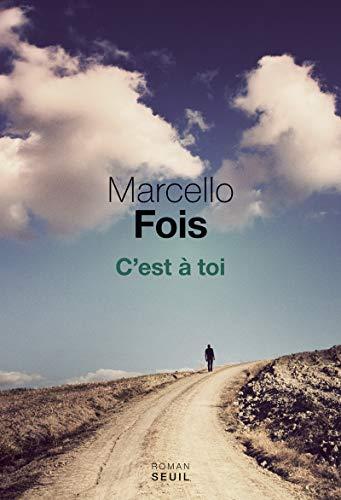C'est à toi par Marcello Fois