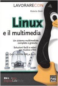 Lavorare con Linux e il multimedia