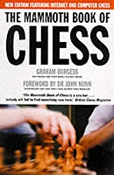 The Mammoth Book of Chess (Mammoth Books) by Graham Burgess (2000-04-27)
