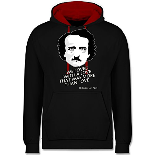 Statement Shirts - Edgar Allan Poe - We loved with a love that was more than love - Kontrast Hoodie Schwarz/Rot
