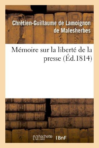 Mémoire sur la liberté de la presse par De Malesherbes-C-G
