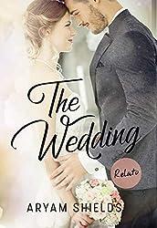 The Wedding: Relato- Crossover (Enséñame /Contrato) (Spanish Edition)