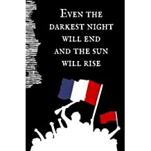 Even the Darkest Night Will End and the Sun Will Rise: Blank Journal & Broadway Musical Quote