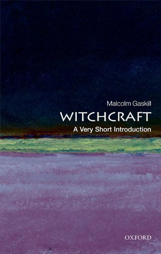 Witchcraft: A Very Short Introduction (Very Short Introductions) by Gaskill, Malcolm Published by OUP Oxford (2010)