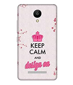 Print Opera Hard Plastic Designer Printed Phone Cover for Xiaomiredmi Note2 Keep Calm and Design On