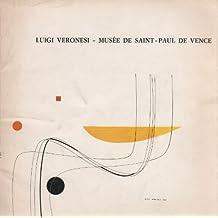 Luigi Veronesi. Musée de Saint-Paul de Vence