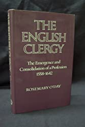 English Clergy: Emergence and Consolidation of a Profession, 1558-1642