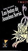 Las Botas de Anselmo Soria par Orgambide