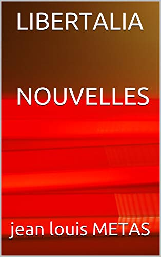 Couverture du livre LIBERTALIA : NOUVELLES