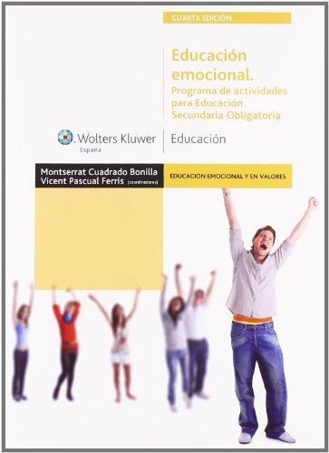 Educación emocional : programa de actividades para Educación Secundaria Obligatoria por Montserrat Cuadrado Bonilla