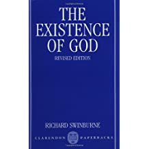 The Existence of God (Clarendon Paperbacks) by Richard Swinburne (1991-03-31)