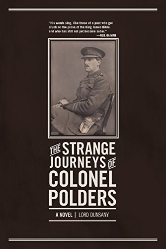 The Strange Journeys of Colonel Polders: A Novel