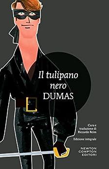 Il tulipano nero (eNewton Classici) di [Dumas, Alexandre]