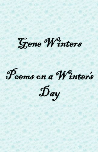Poems on a Winter's Day por Gene Winters