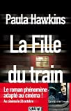 La Fille du train (French Edition) by Paula Hawkins(2016-07-13) - French and European Publications Inc - 01/01/2016