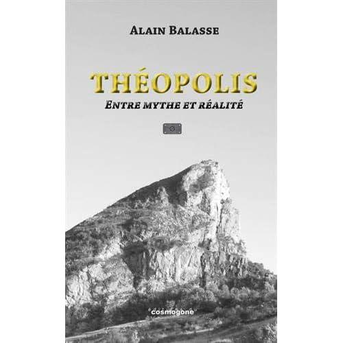 Théopolis : Entre mythe et realité