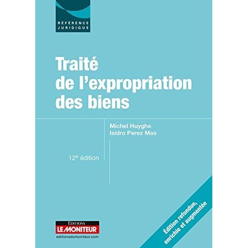 Traité de l'expropriation des biens