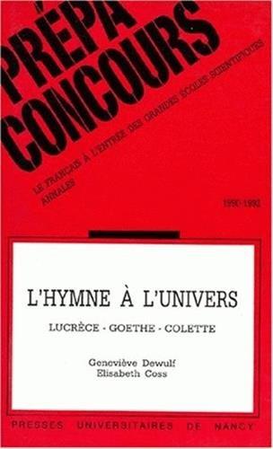 L'HYMNE A L'UNIVERS. : Lucrèce-Goethe-Colette