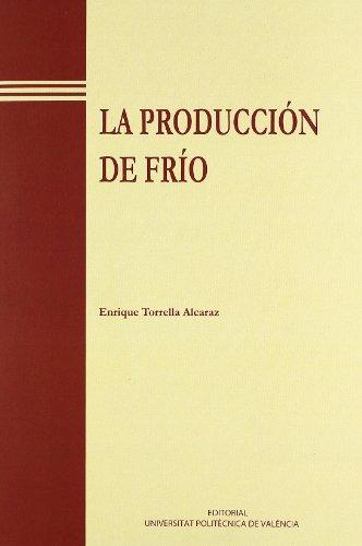 La Producción de Frío (Académica) por Enrique Torrella Alcaraz