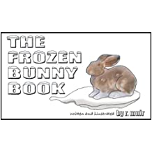 The Frozen Bunny Book