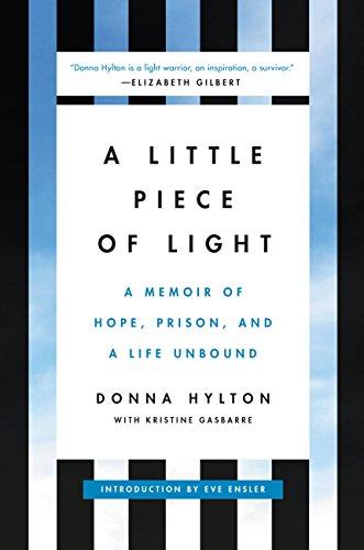 A little piece of light a memoir of hope prison and a life a little piece of light a memoir of hope prison and a life fandeluxe Images