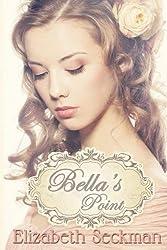 [(Bella's Point)] [By (author) Elizabeth Seckman] published on (July, 2014)