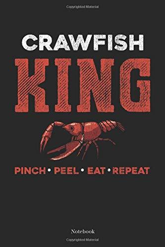 Pinch Peel Eat Repeat: Cajun Crawfish Boil Notebook South Cajun Journal (6 x 9 -120 blank pages)