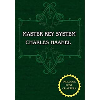 The Master Key System (Unabridged Ed. Includes All 28 Parts) by Charles Haanel