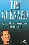 Tim Guénard Histoire