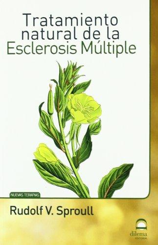 Descargar Libro TRATAMIENTO NATURAL DE LA ESCLEROSIS MÚLTIPLE de RUDOLF V. SPROULL