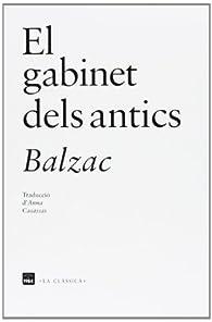 El Gabinet Dels Antics par Honoré de Balzac