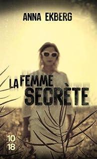 La femme secrète par Ekberg