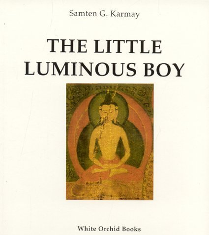 The Little Luminous Boy: The Secret Oral Tradition from the Land of Zhang-Zhung Depicted on Two Tibetan Paintings
