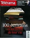 Telecharger Livres TELERAMA No 3087 du 14 03 2009 100 ecrivains et les livres de leur vie antoine bello laureat du prix telerama france culture (PDF,EPUB,MOBI) gratuits en Francaise