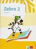 Zebra 2: Lesebuch Klasse 2 (Zebra. Ausgabe ab 2018)