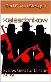 Kalaschnikow: Echtes Geld für falsche Kunst