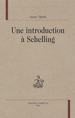 Une introduction  Schelling