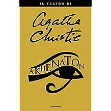 Akhenaton (Italian Edition)