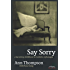Say Sorry: A Harrowing Childhood In Catholic Orphanages